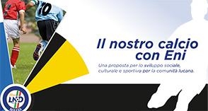 """Presentato a Potenza da Eni e CR Lnd Basilicata il progetto """"Il nostro calcio con Eni"""""""